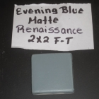 EVENING BLUE MATTE 2X2 FT RENAISSANCE